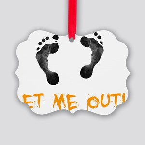 Feet Let Me Out Picture Ornament
