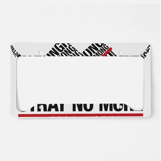 Stray No More (Trimmed) License Plate Holder