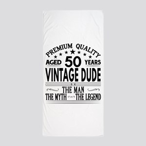 VINTAGE DUDE AGED 50 YEARS Beach Towel