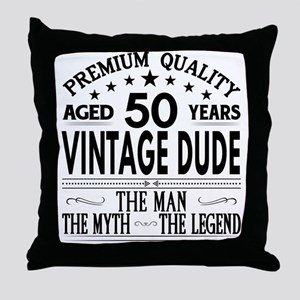 VINTAGE DUDE AGED 50 YEARS Throw Pillow