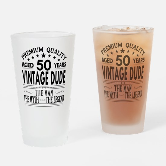 VINTAGE DUDE AGED 50 YEARS Drinking Glass