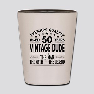 VINTAGE DUDE AGED 50 YEARS Shot Glass
