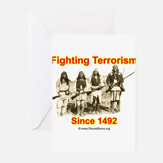 Fighting Terrorism Since 1492 - Apache Greeting Ca