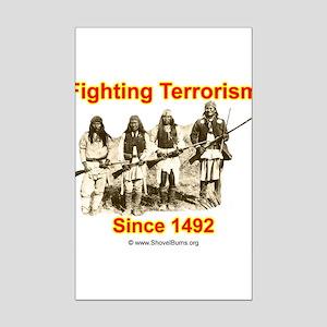 Fighting Terrorism Since 1492 - Apache Mini Poster