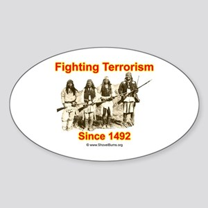 Fighting Terrorism Since 1492 - Apache Sticker (Ov