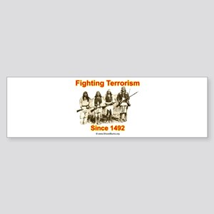 Fighting Terrorism Since 1492 - Apache Sticker (Bu