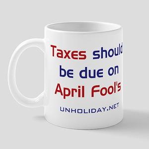 Tax Day Fools Mug