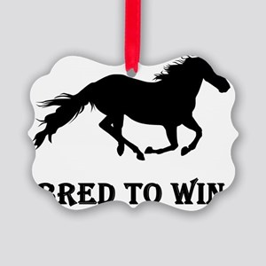 bred to win Picture Ornament