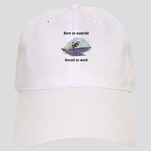 Born To Waterski Forced To Work Cap