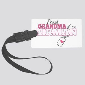 Proud grandma an airman Large Luggage Tag