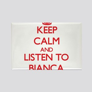 Keep Calm and listen to Bianca Magnets