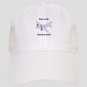 Born To Fly Forced To Work Cap