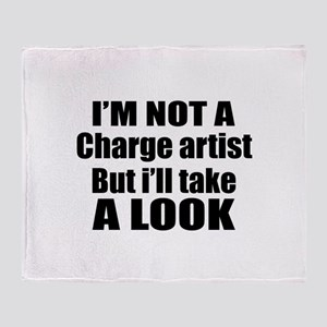 I Am Not A But I Will Take Charge ar Throw Blanket