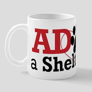 Adopt a Shelter Pet Mug