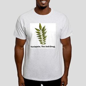 Kariapala the anti drug Light T-Shirt