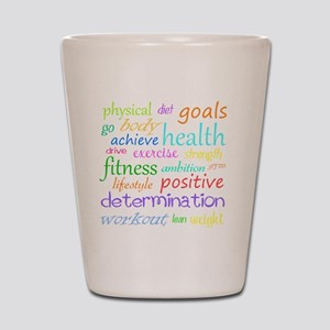 fitness words Shot Glass