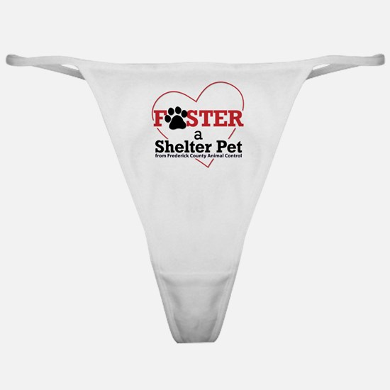Foster a Shelter Pet Frederick MD Classic Thong