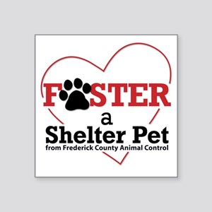 """Foster a Shelter Pet Freder Square Sticker 3"""" x 3"""""""