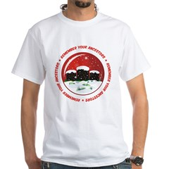 Remember Your Ancestors White T-Shirt