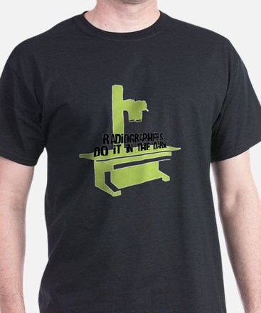 Radiographers Do It In the Dark Color T-Shirt