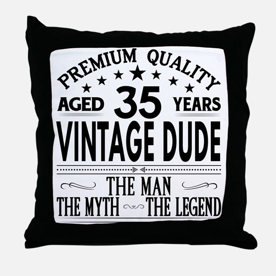 VINTAGE DUDE AGED 35 YEARS Throw Pillow