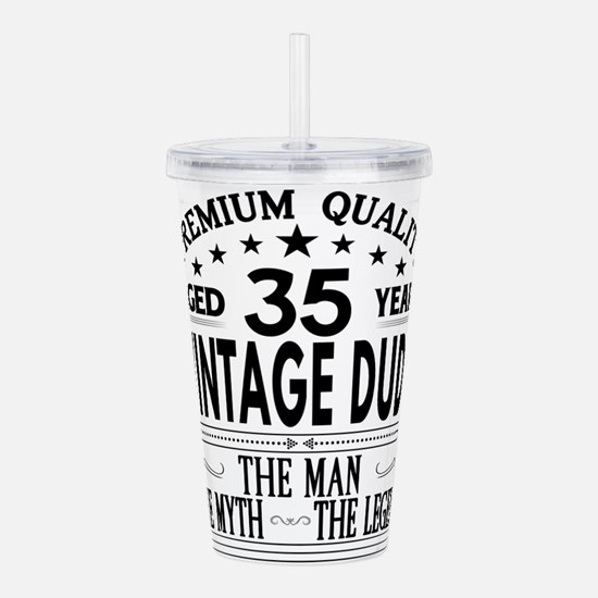 VINTAGE DUDE AGED 35 YEARS Acrylic Double-wall Tum