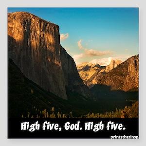 """Yosemite_1327_HIGHFIVEGO Square Car Magnet 3"""" x 3"""""""