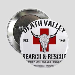 "DEATH VALLEY RESCUEc 2.25"" Button"