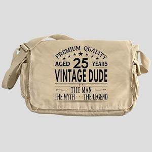 VINTAGE DUDE AGED 25 YEARS Messenger Bag