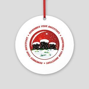 Remember Your Ancestors Ornament (Round)