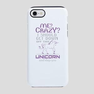 I Should Get Down Off This Uni iPhone 7 Tough Case