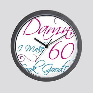 60th Birthday Humor Wall Clock