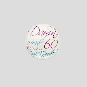 60th Birthday Humor Mini Button