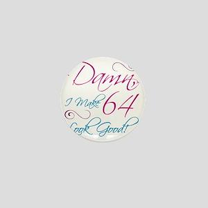 64th Birthday Humor Mini Button
