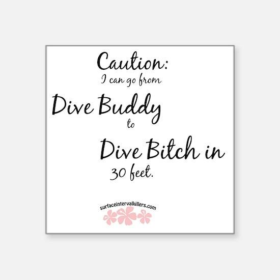 """Dive-Bitch Square Sticker 3"""" x 3"""""""