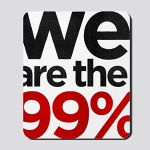 We are the 99% stacked Mousepad