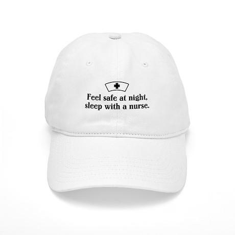 Feel safe at night, sleep with a nurse. Cap