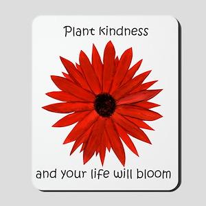 Plant kindness flower Mousepad