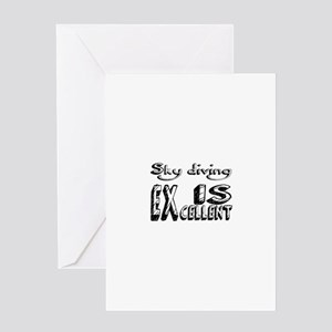 Sky diving Is Excellent Greeting Card