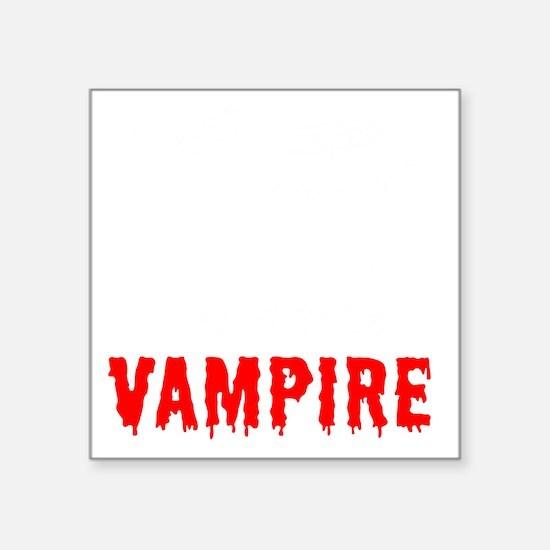 "Princess Vampire -dk Square Sticker 3"" x 3"""