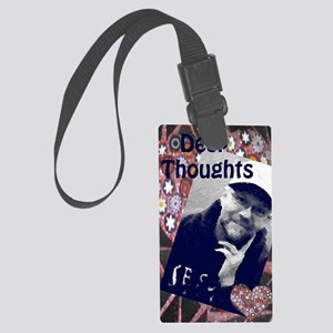 Deep Thoughts Large Luggage Tag