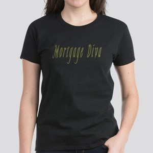 Mortgage Diva II Women's Dark T-Shirt