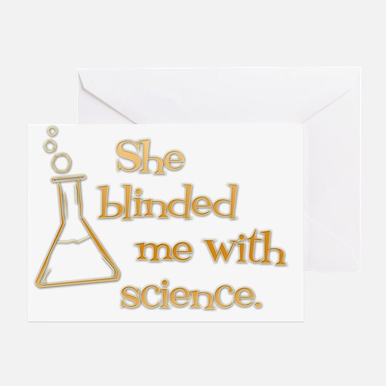 She blinded me with science-dk Greeting Card