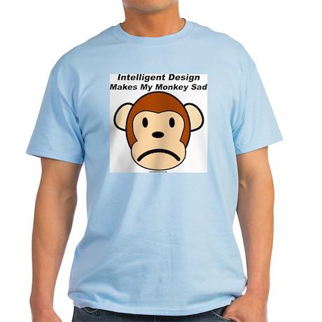 Intelligent Design Makes My Monkey Sad Light T-Shi