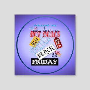 "Follow Me-Black Friday-circ Square Sticker 3"" x 3"""