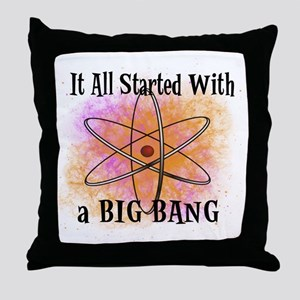 started big bang Throw Pillow
