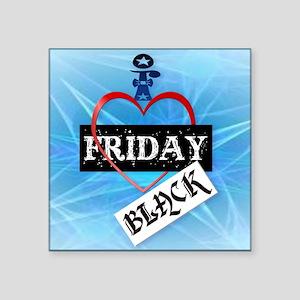 "I Love Black Friday_mpad Square Sticker 3"" x 3"""