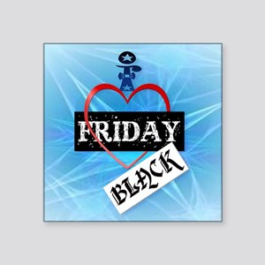 "I Love Black Friday_pillow Square Sticker 3"" x 3"""