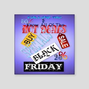 "Follow Me-Black Friday_mpad Square Sticker 3"" x 3"""