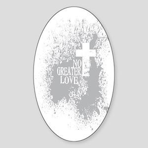 No Greater Love LightGRAY Sticker (Oval)
